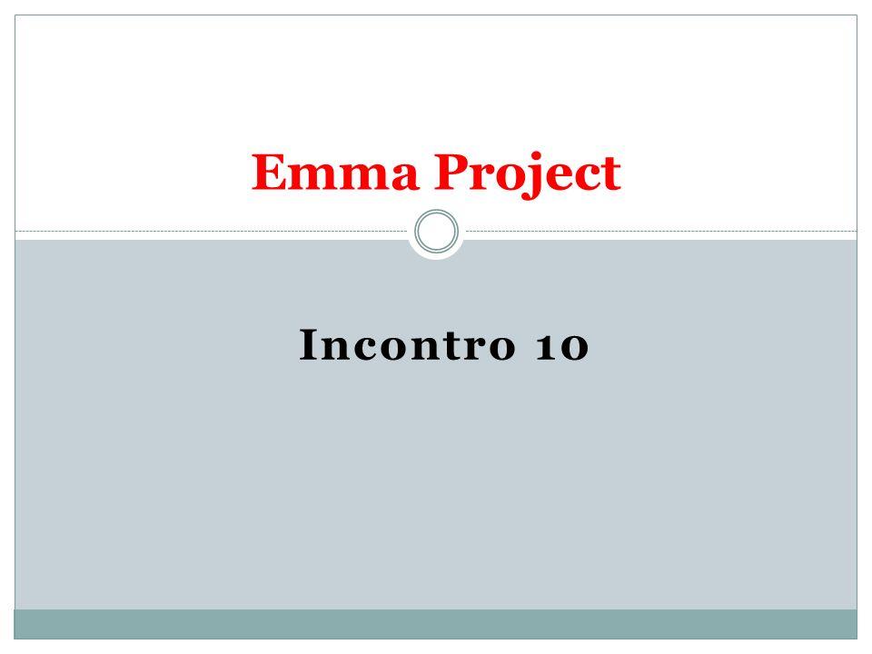 Emma Project Incontro 10