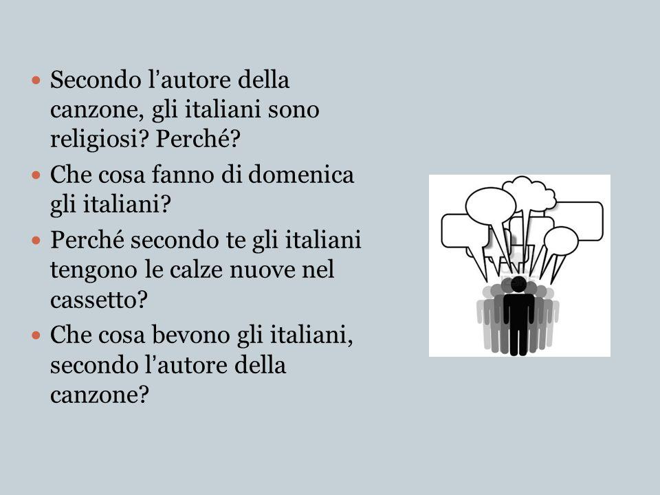Secondo l'autore della canzone, gli italiani sono religiosi Perché