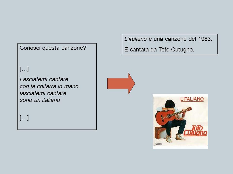 L'italiano è una canzone del 1983.