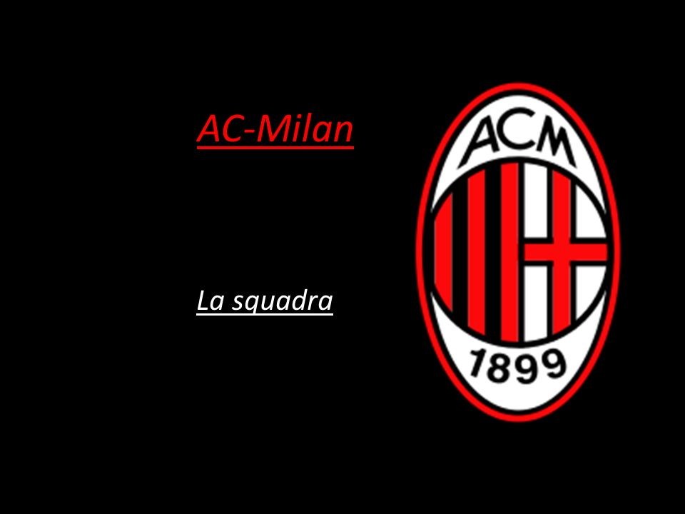 AC-Milan La squadra