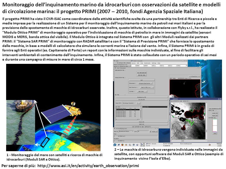 Monitoraggio dell'inquinamento marino da idrocarburi con osservazioni da satellite e modelli di circolazione marina: il progetto PRIMI (2007 – 2010, fondi Agenzia Spaziale Italiana)