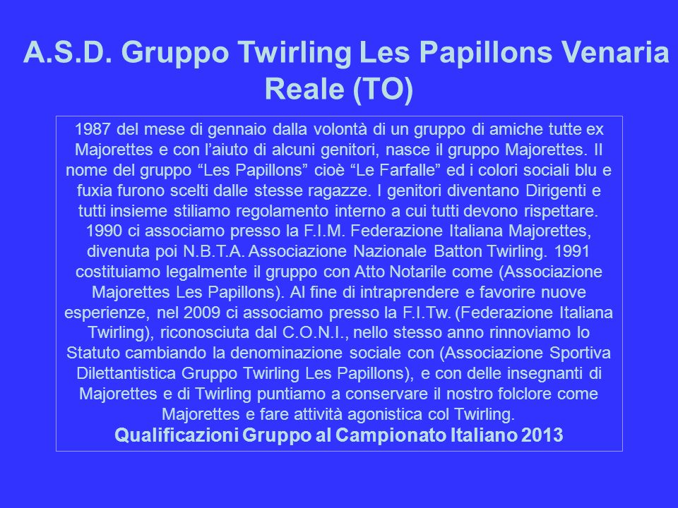 A.S.D. Gruppo Twirling Les Papillons Venaria Reale (TO)