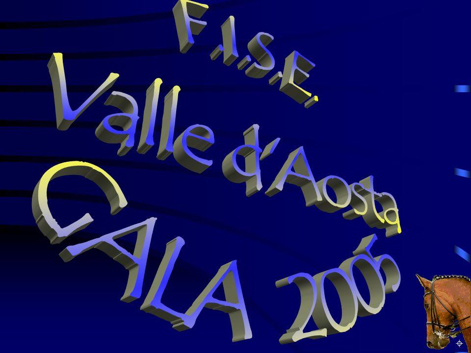 F.I.S.E. Valle d Aosta GALA 2005 ±