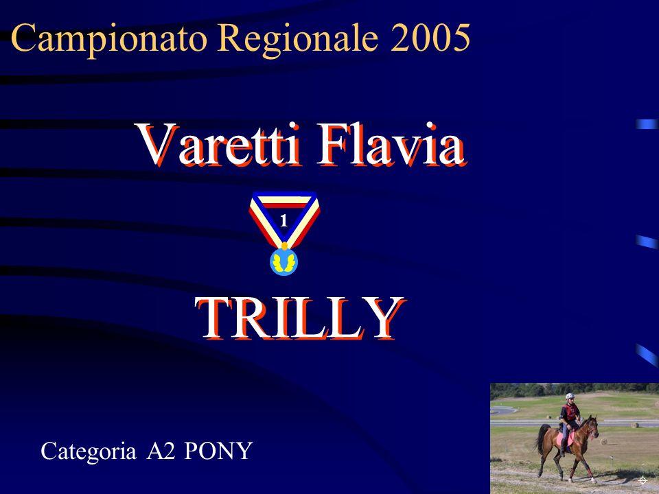 Campionato Regionale 2005 Varetti Flavia TRILLY 1 Categoria A2 PONY ±