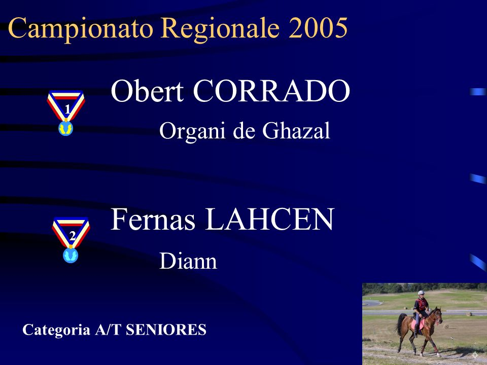 Obert CORRADO Fernas LAHCEN Diann Campionato Regionale 2005