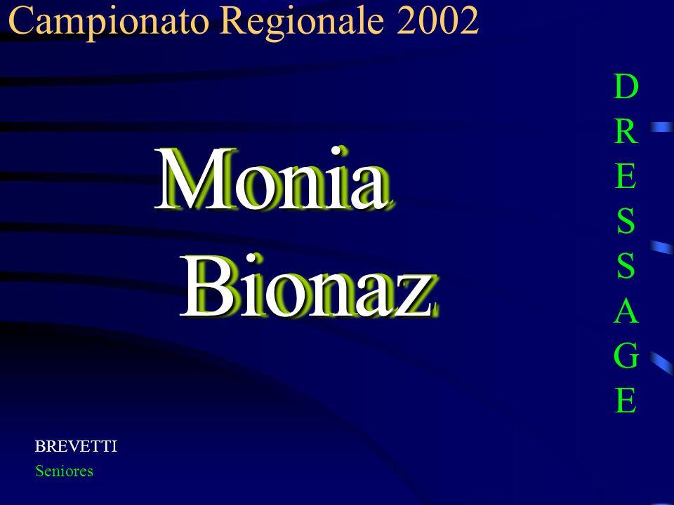 Campionato Regionale 2002 DRESSAGE Monia Bionaz BREVETTI Seniores