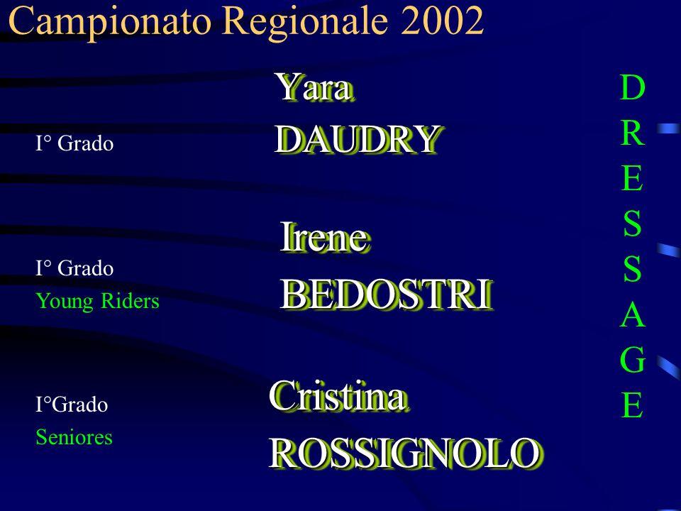 Irene BEDOSTRI Cristina ROSSIGNOLO Campionato Regionale 2002 Yara