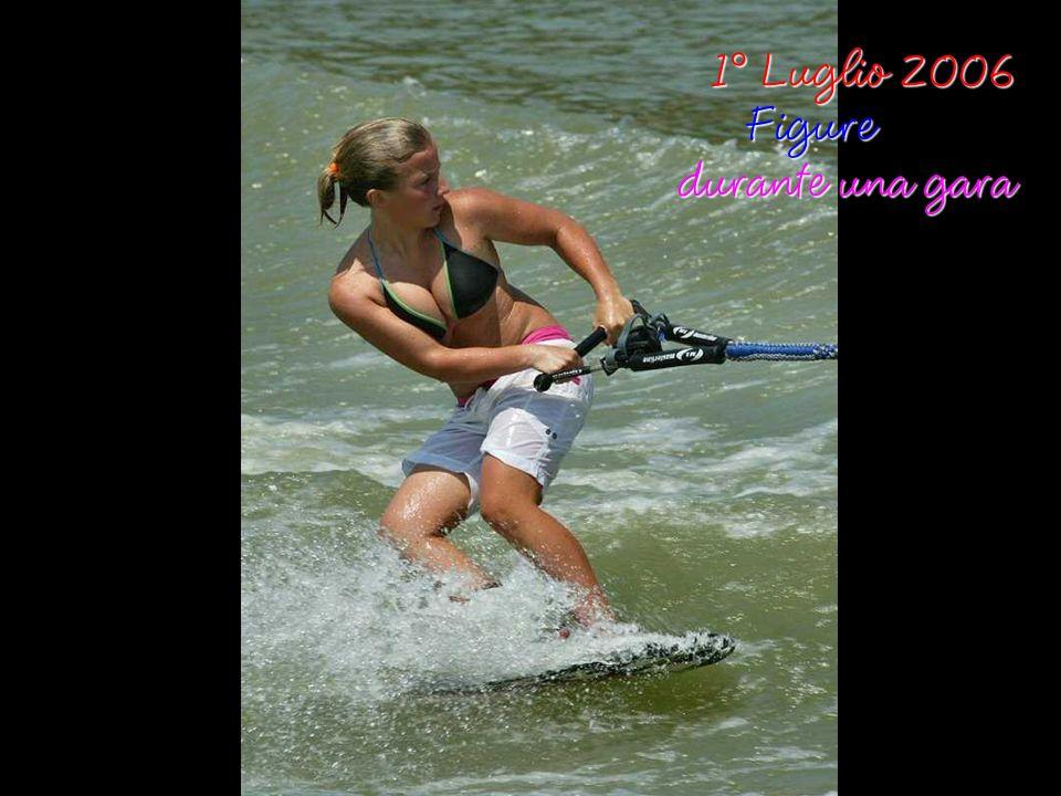 1° Luglio 2006 Figure durante una gara