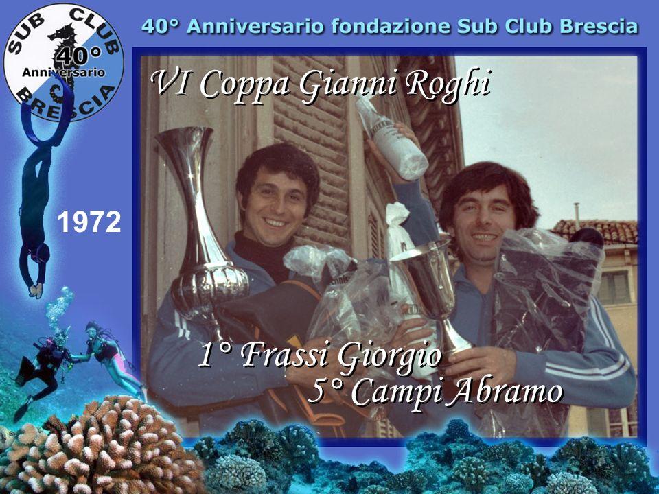 VI Coppa Gianni Roghi 1972 1° Frassi Giorgio 5° Campi Abramo