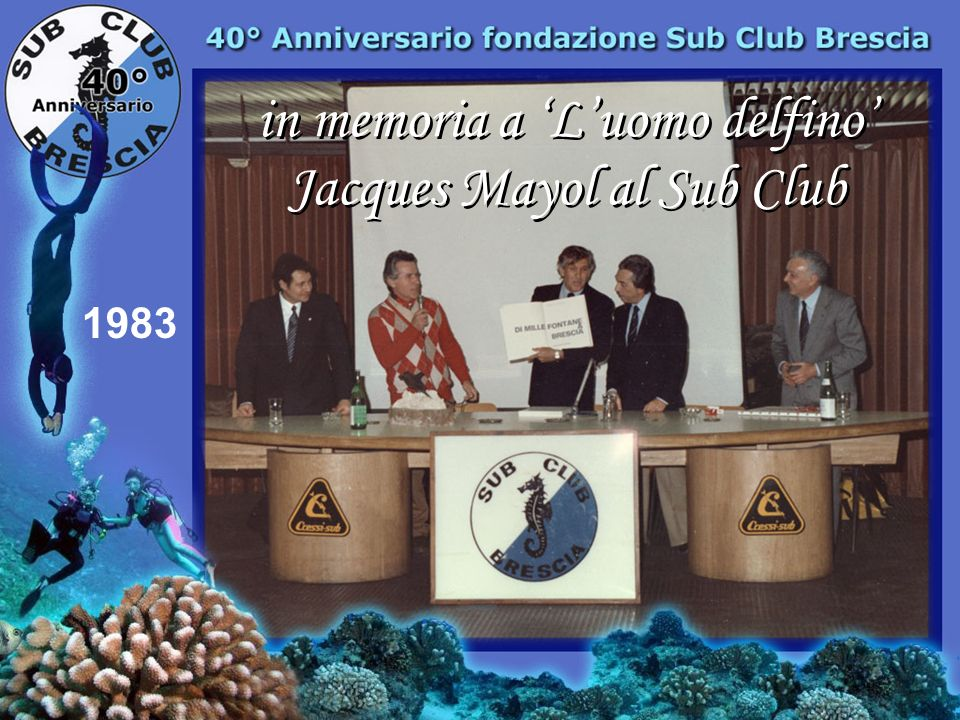 in memoria a 'L'uomo delfino' Jacques Mayol al Sub Club