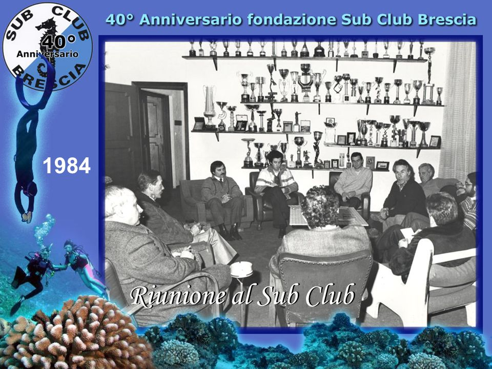 1984 Riunione al Sub Club