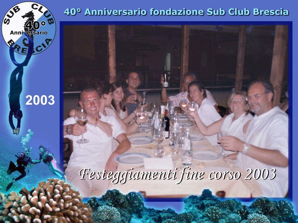 Festeggiamenti fine corso 2003