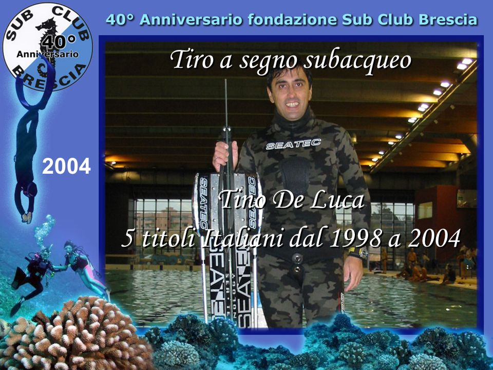 Tiro a segno subacqueo Tino De Luca 5 titoli Italiani dal 1998 a 2004