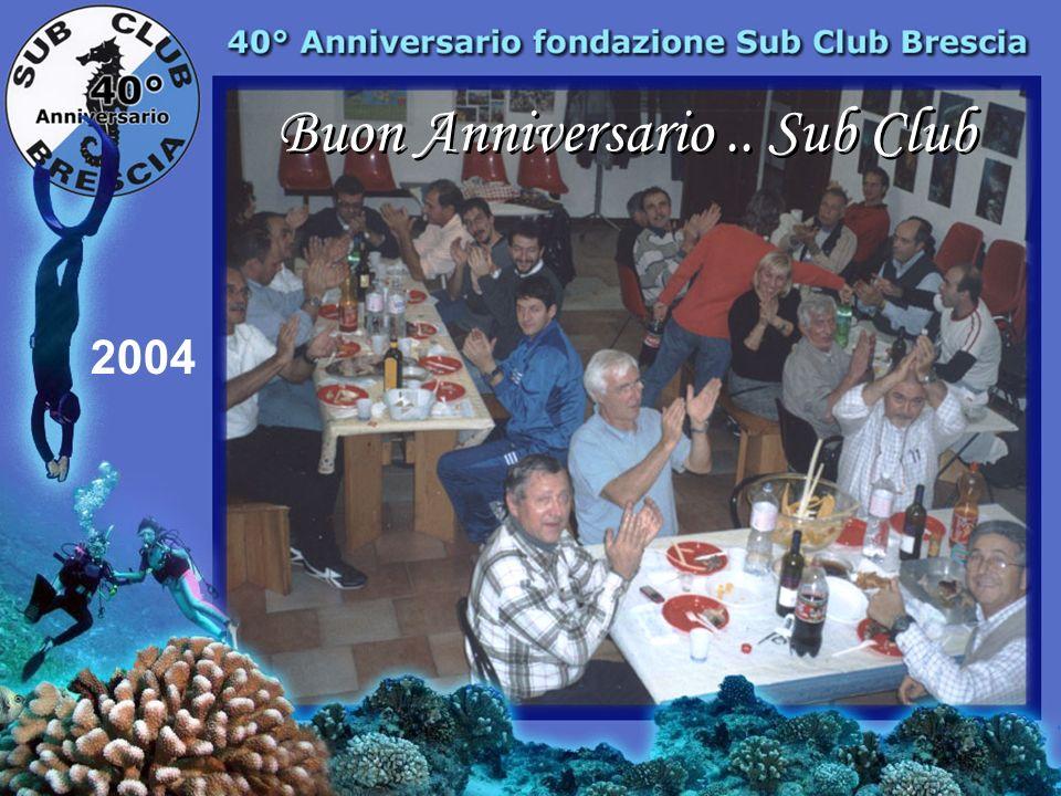 Buon Anniversario .. Sub Club