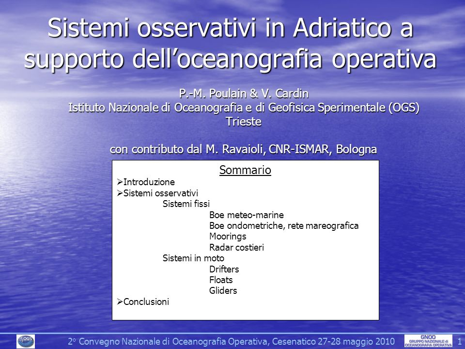 Sistemi osservativi in Adriatico a supporto dell'oceanografia operativa