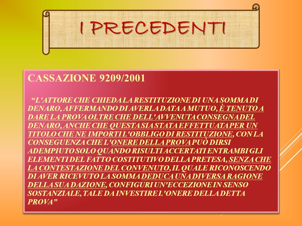 I PRECEDENTI CASSAZIONE 9209/2001