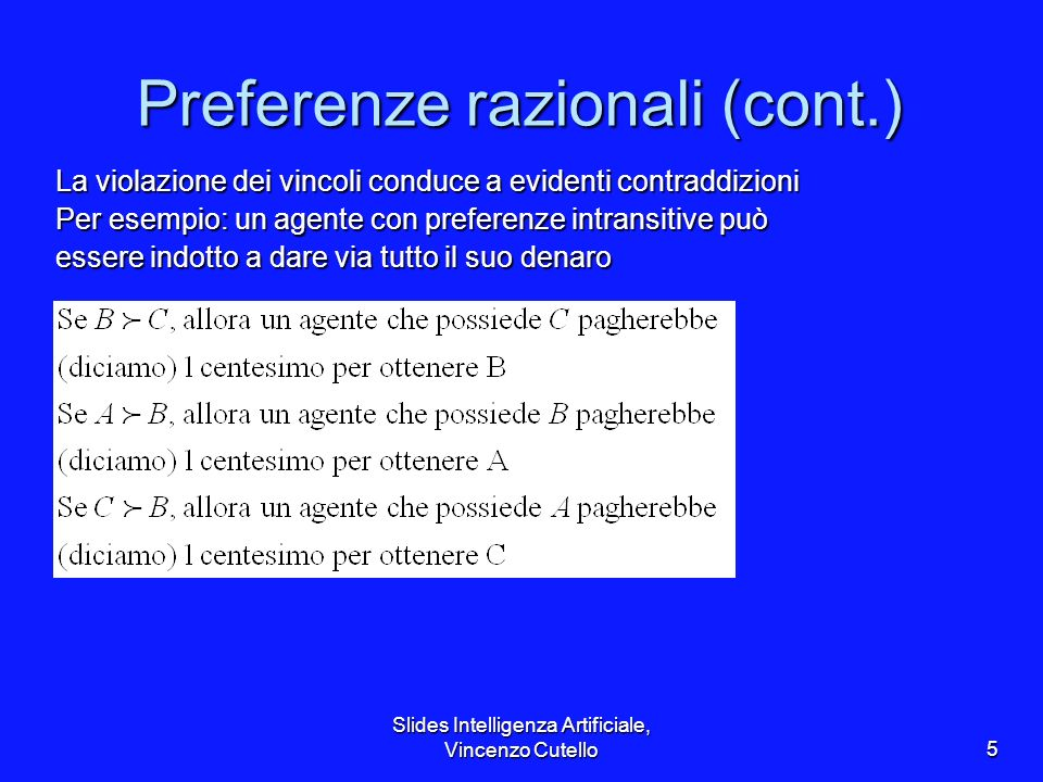 Preferenze razionali (cont.)