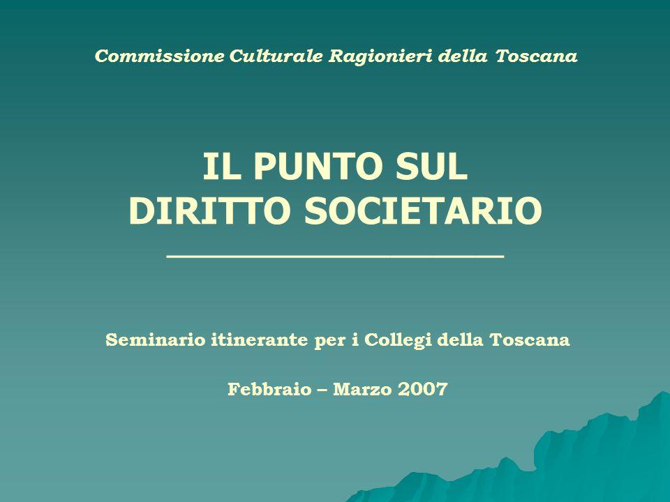Seminario itinerante per i Collegi della Toscana Febbraio – Marzo 2007
