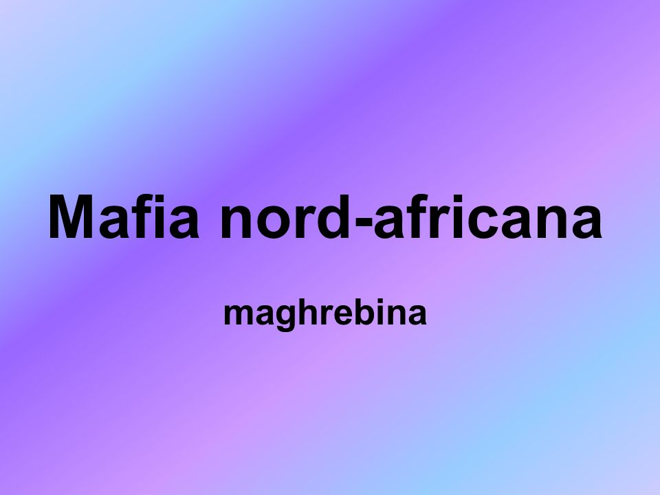 Mafia nord-africana maghrebina