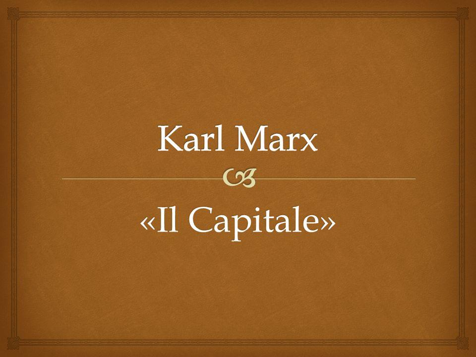 Karl Marx «Il Capitale»