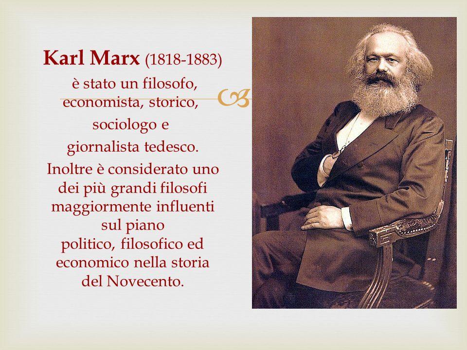 è stato un filosofo, economista, storico,