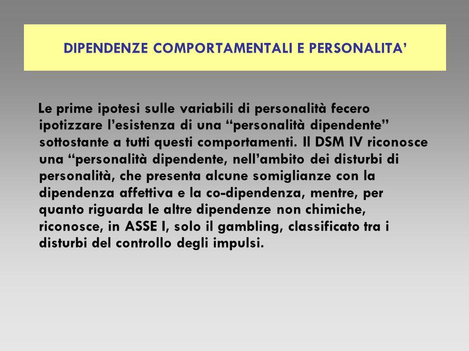 DIPENDENZE COMPORTAMENTALI E PERSONALITA'