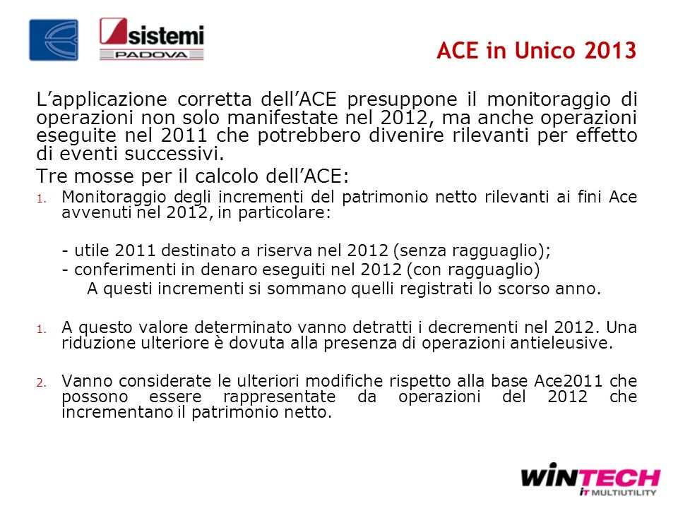 ACE in Unico 2013