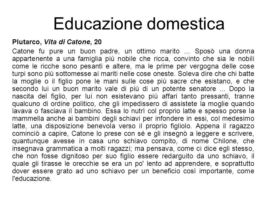 Educazione domestica Plutarco, Vita di Catone, 20