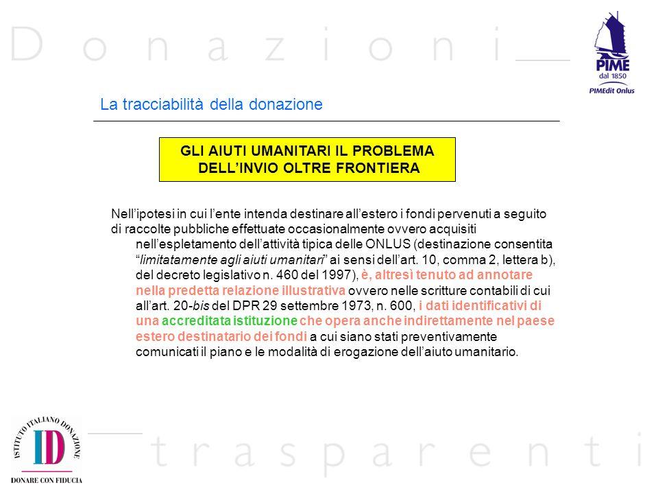 GLI AIUTI UMANITARI IL PROBLEMA DELL'INVIO OLTRE FRONTIERA