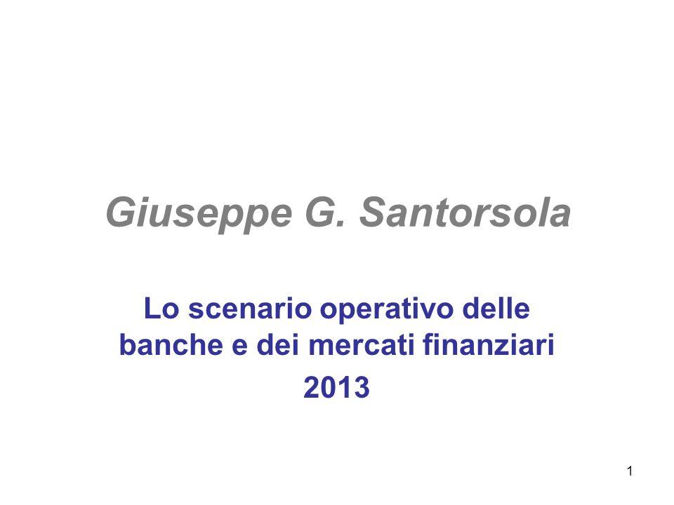 Lo scenario operativo delle banche e dei mercati finanziari 2013