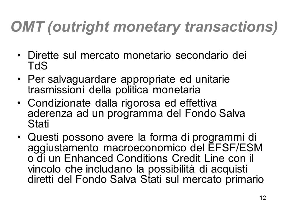 OMT (outright monetary transactions)