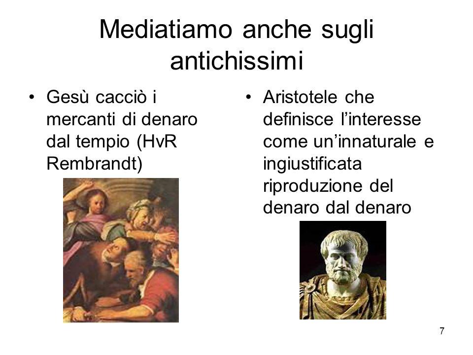 Mediatiamo anche sugli antichissimi