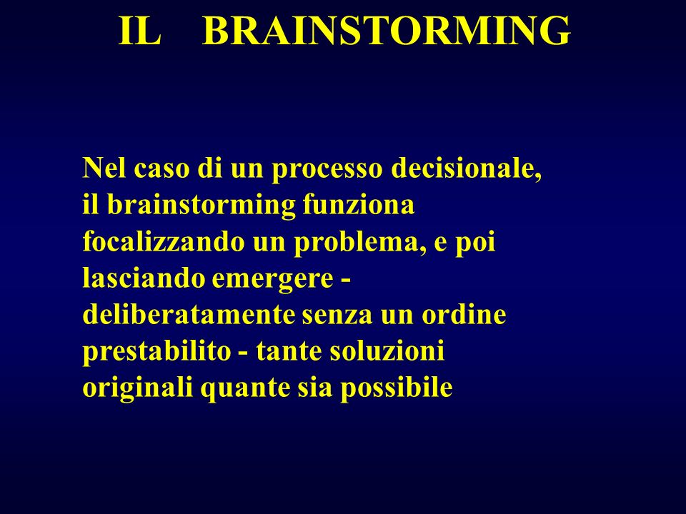 IL BRAINSTORMING