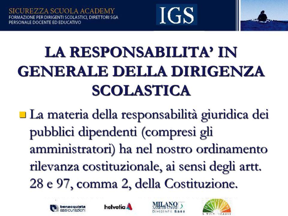 LA RESPONSABILITA' IN GENERALE DELLA DIRIGENZA SCOLASTICA