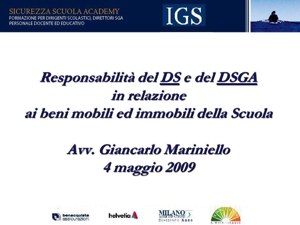Responsabilità del DS e del DSGA in relazione ai beni mobili ed immobili della Scuola Avv.