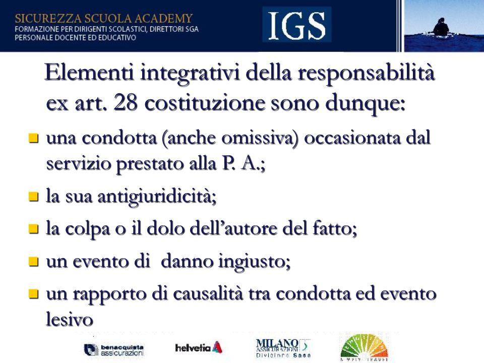 Elementi integrativi della responsabilità ex art