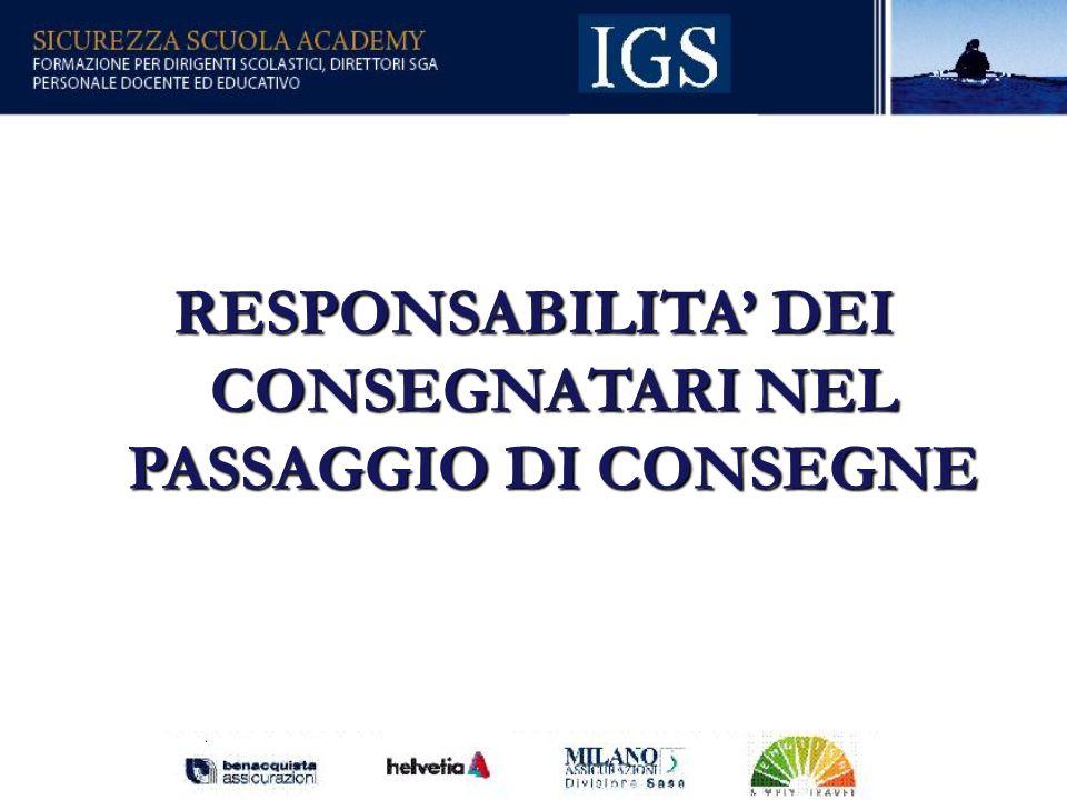 RESPONSABILITA' DEI CONSEGNATARI NEL PASSAGGIO DI CONSEGNE