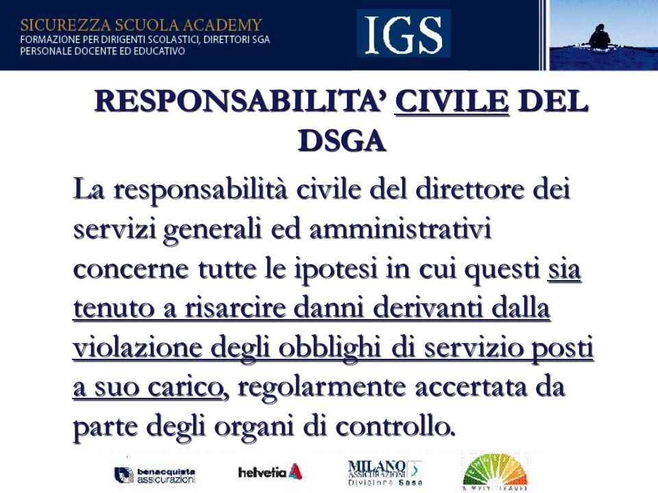 RESPONSABILITA' CIVILE DEL DSGA