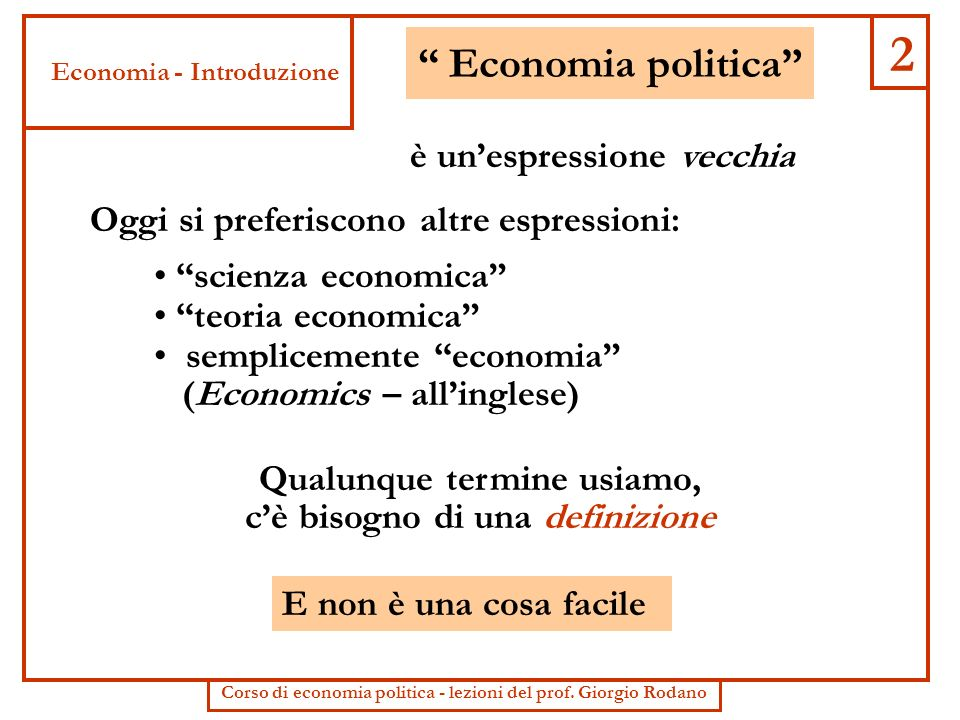 2 Economia politica è un'espressione vecchia