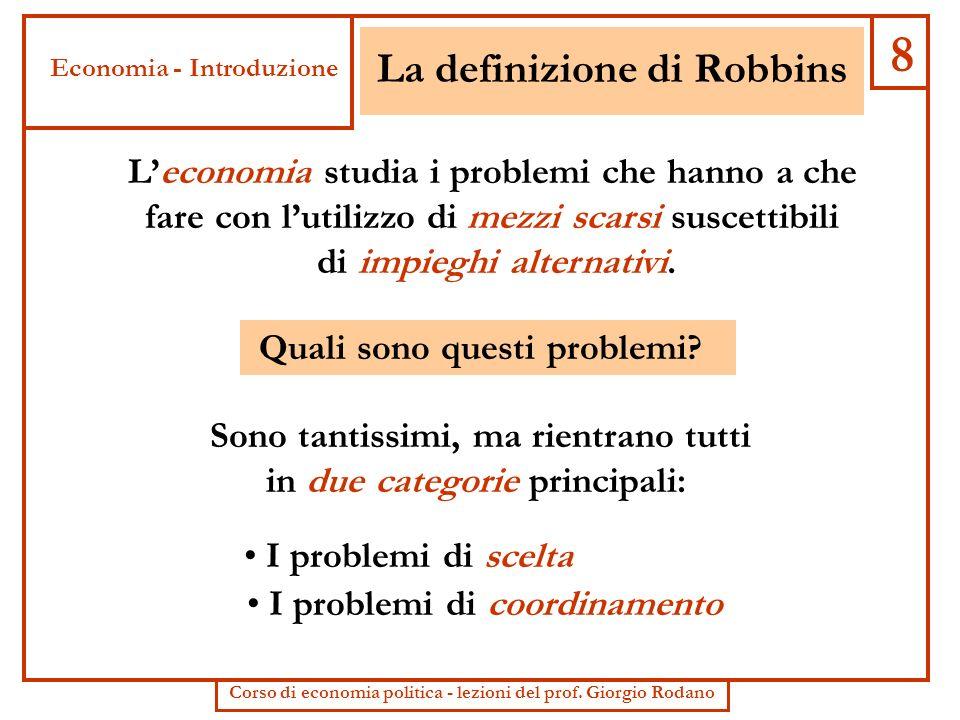 La definizione di Robbins
