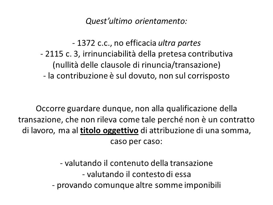 Quest'ultimo orientamento: - 1372 c. c