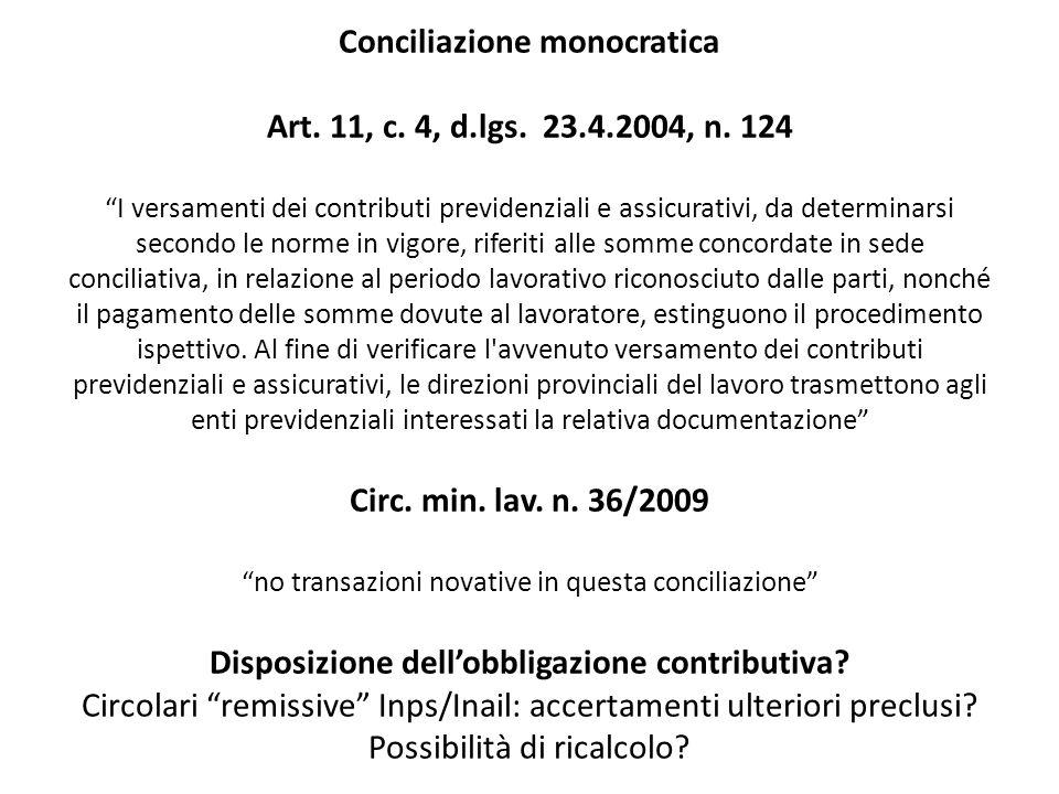 Conciliazione monocratica Art. 11, c. 4, d. lgs. 23. 4. 2004, n