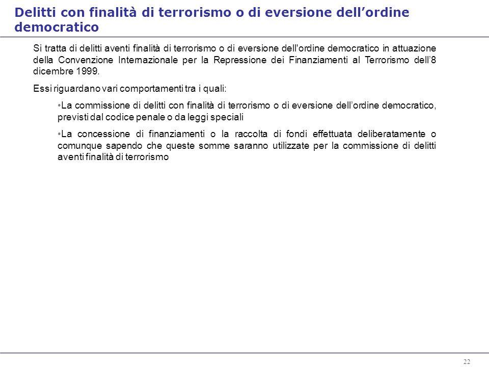 Delitti con finalità di terrorismo o di eversione dell'ordine democratico