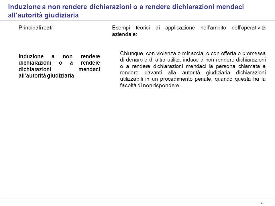 Induzione a non rendere dichiarazioni o a rendere dichiarazioni mendaci all autorità giudiziaria
