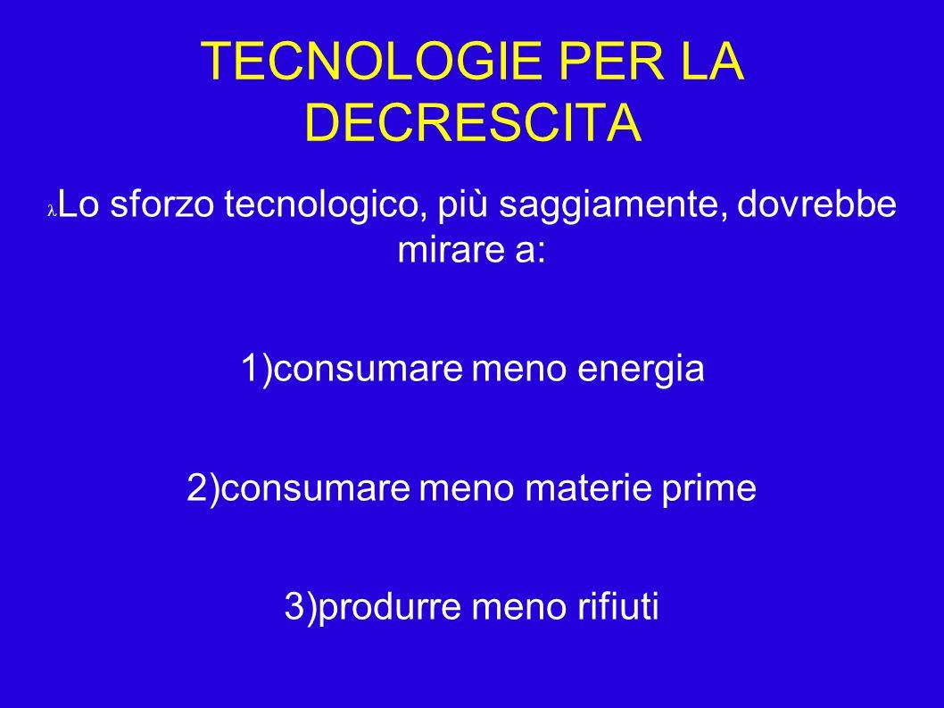TECNOLOGIE PER LA DECRESCITA