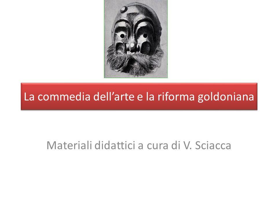 La commedia dell'arte e la riforma goldoniana