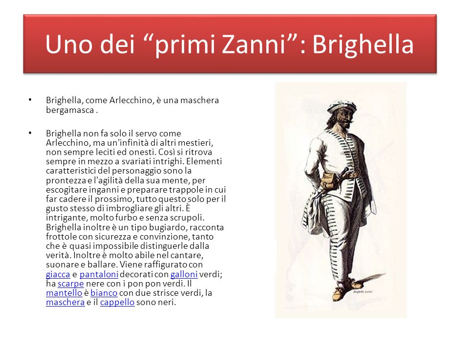 Uno dei primi Zanni : Brighella