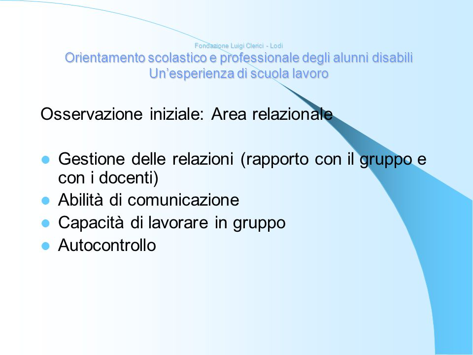 Osservazione iniziale: Area relazionale