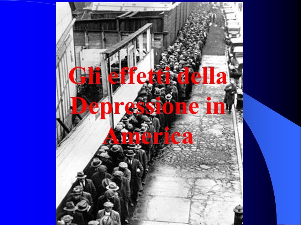 Gli effetti della Depressione in America