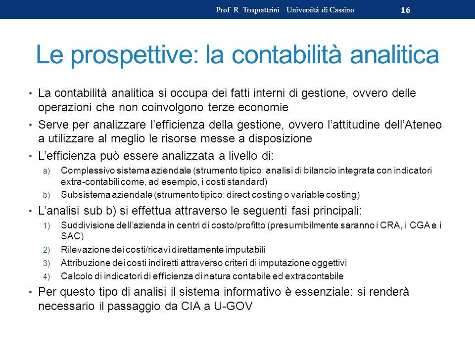 Le prospettive: la contabilità analitica